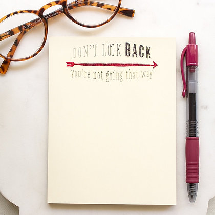 Don't Look Back Notepad