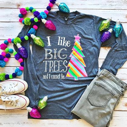 I Like Big Trees Tee