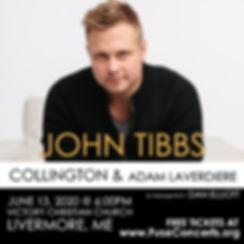 John Tibbs_600x600_Livermore ME_June 13.