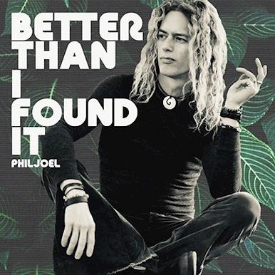 Phil Joel_Better Than I Found It_album c