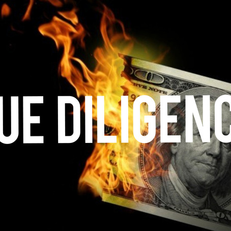 Due Diligence & Why It's Required