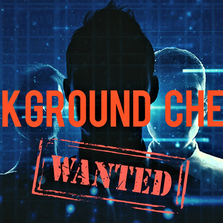 Background Checks - Do you know who you're dealing with?