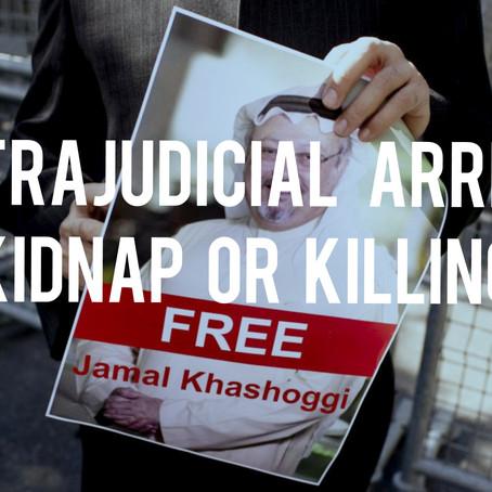 Extrajudicial Arrest, Kidnapping or Killing