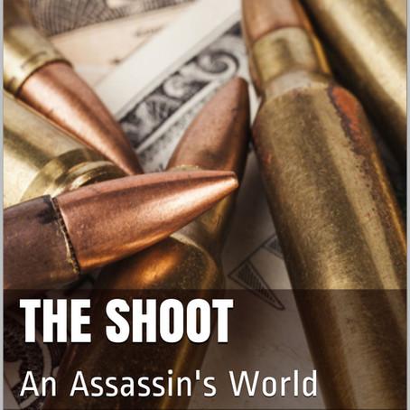 The Shoot: An Assassin's World