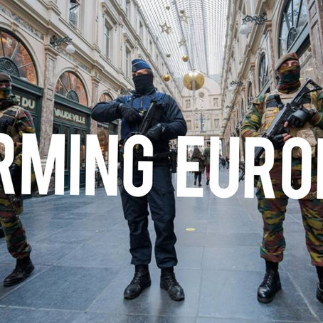 The Arming of Europe to Counter Terrorism