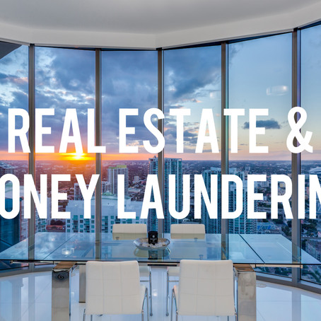 Real Estate & Money Laundering in U.S.