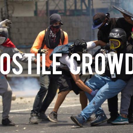 Journalist & Personal Security in Hostile Crowds