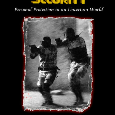 The Book: International Security; Personal Protection in an Uncertain World!