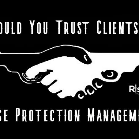 Close Protection Management - Should You Trust Clients