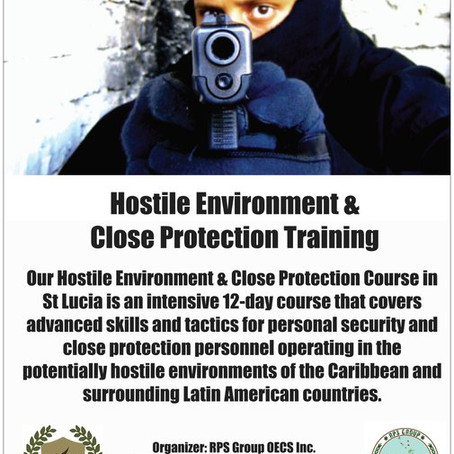 Caribbean Close Protection & Hostile Environment Training - St Lucia