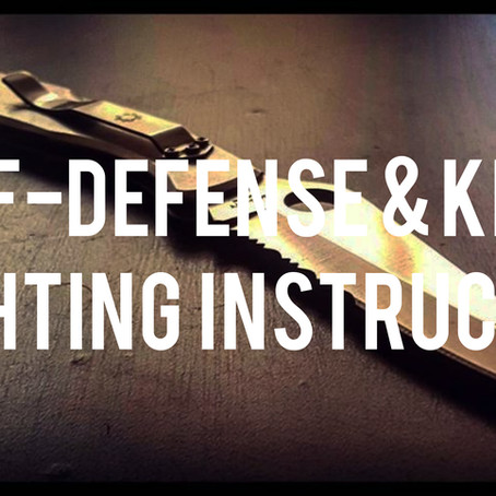 Self-Defense & Knife Fighting Instructor