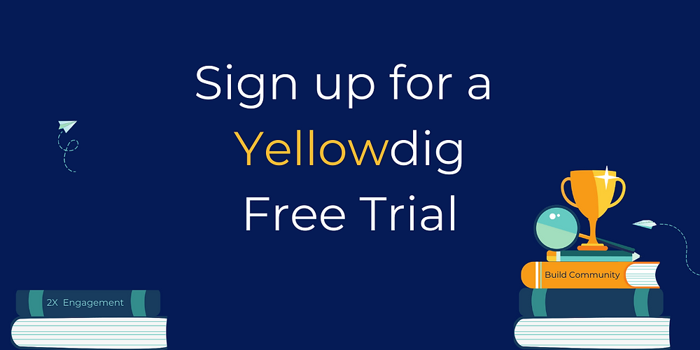 Sign up for a yellowdig free trial