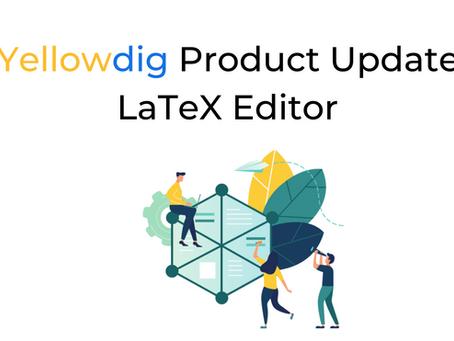 Yellowdig Product Update: LaTeX Editor