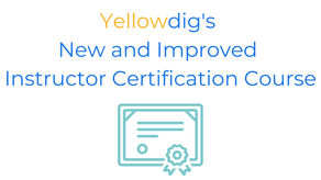 Yellowdig's New and Improved Instructor Certification Course