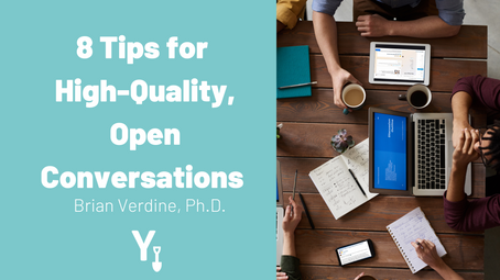 8 Tips for High-Quality, Open Conversations
