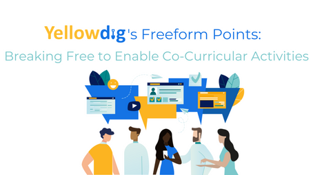 Yellowdig's Freeform Points: Breaking Free to Enable Co-Curricular Activities