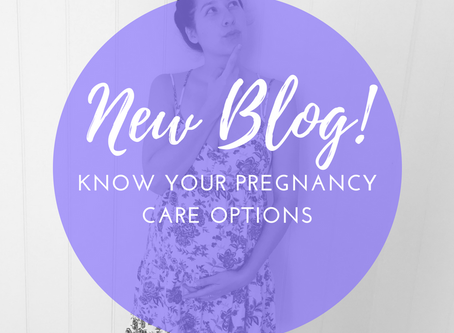 Know Your Pregnancy Care Options