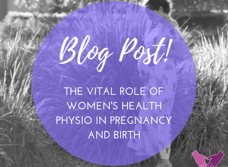 The Vital Role Of Women's Health Physio for Pregnancy and Birth