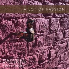 A LOT OF PASSION - La Ferme Rouge