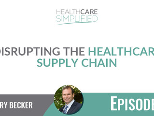 Disrupting The Healthcare Supply Chain