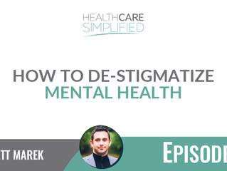 How To De-Stigmatize Mental Health