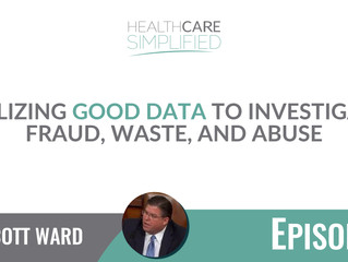 Utilizing Good Data to investigate fraud, waste, and abuse