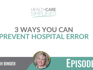 3 Ways You Can Prevent Hospital Error