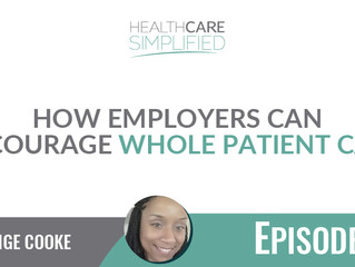 How Employers Can Encourage Whole Patient Care