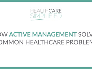 How Active Management Solves Common Healthcare Problems