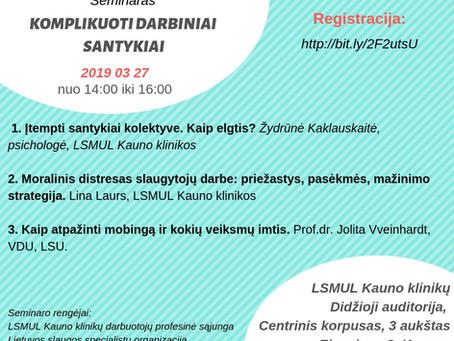 """Seminaras Kaune """"Komplikuoti darbiniai santykiai"""""""
