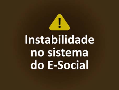 Instabilidade no sistema do E-Social