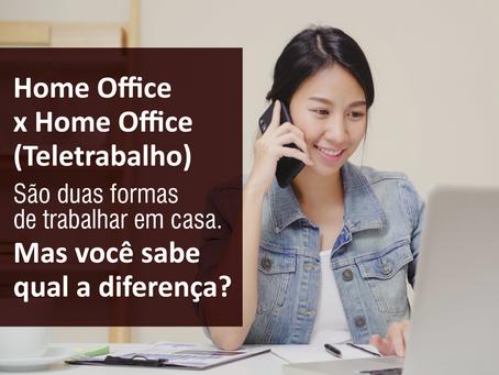 Home Office x Home Office (Teletrabalho)
