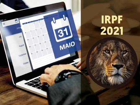 IRPF 2021 - Atenção: Prazo de entrega prorrogado para 31/05.