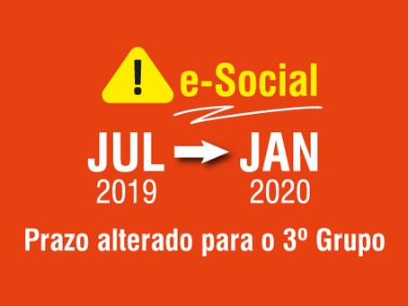 e-Social: Prazo alterado para o 3º Grupo.