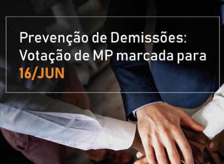 Prevenção de Demissões: Votação de MP marcada para 16/JUN