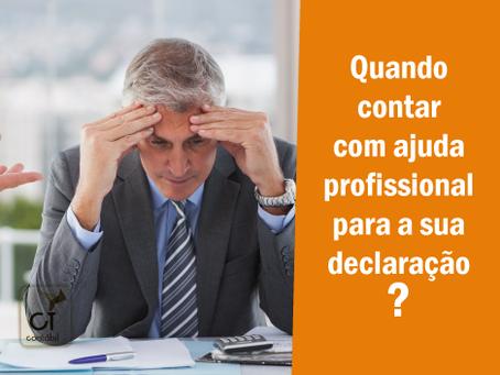 Quando contar com ajuda profissional para a sua declaração?