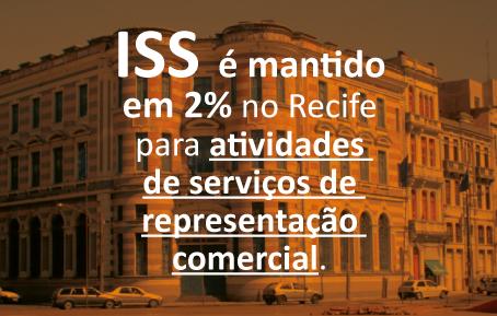 Alíquota do ISS está mantida em 2% em Recife para atividades de serviços de representação comercial