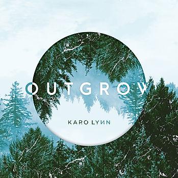 Karo Lynn Outgrow Album Cover