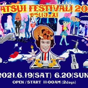 6/19(土)、20(日)東京「YATSUI FESTIVAL 2021 」※ワンダフルボーイズ ※ライトガールズ