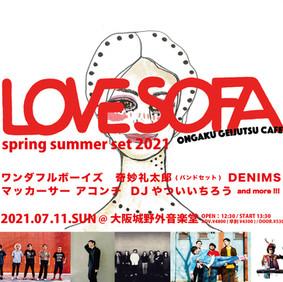 7/11(日)大阪/大阪城野外音楽堂「Love sofa spring summer set 2021 」※ワンダフルボーイズ