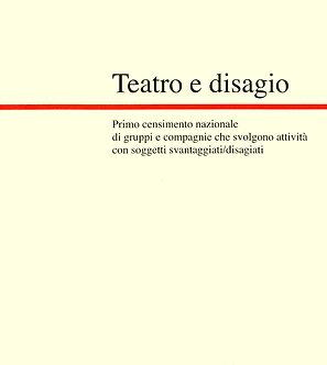 Teatro e disagio (fuori catalogo)