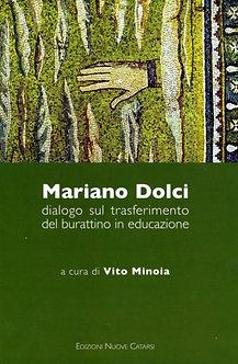 Mariano Dolci. Dialogo sul trasferimento del burattino in educazione