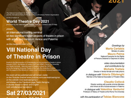 The National Day of Theatre in Prison in conjunction with World Theatre Day