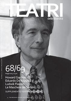 Teatri delle diversità / n. 68/69 + Magazine Cercare