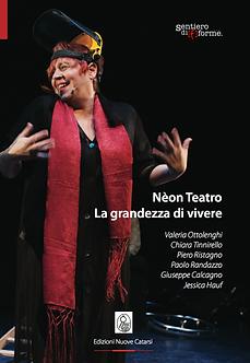 Nèon Teatro - La grandezza di vivere
