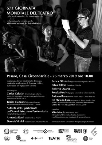 Nel carcere di Pesaro laCerimonia ufficiale internazionale della 57a Giornata mondiale del Teatro