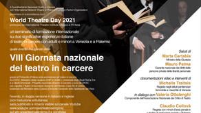 La VIII Giornata Nazionale del Teatro in Carcere con la Giornata Mondiale del Teatro 2021