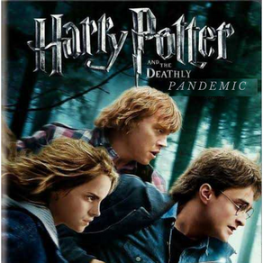 Harry Potter and the Deathly Pandemic | Kavya Shah