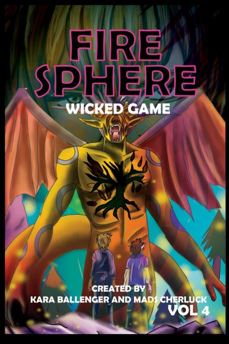 Fire Sphere Vol 4: Wicked Game