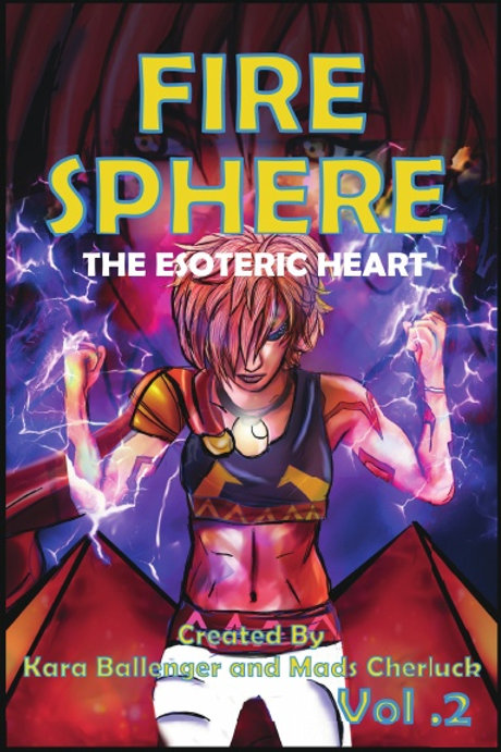 Fire Sphere Vol 2: TheEsoteric Heart